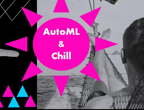 Hängematte und AutoML & Chill